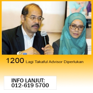 1200 Lagi Takaful Advisor Di Perlukan